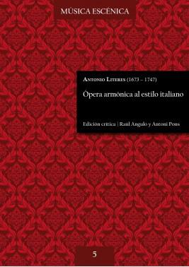 Literes | Ópera armónica al estilo italiano