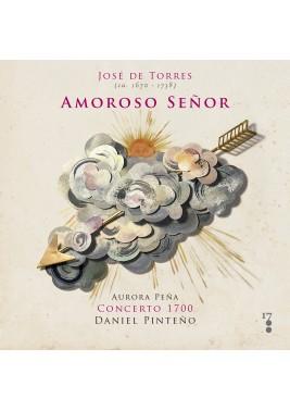 Amoroso Señor | Cantadas de José de Torres