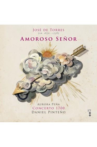 José de Torres | Amoroso Señor