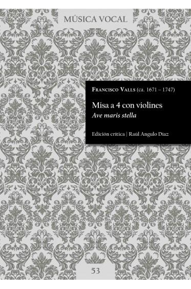 Valls   Mass  «Ave maris stella»
